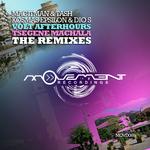 Volt Afterhours/Tsegene Machala (The Remixes)