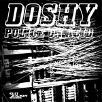 DOSHY - Police On Acid EP (Front Cover)