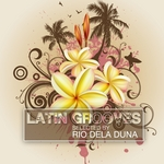 Latin Grooves, Volume 2 (Selected by Rio Dela Duna)