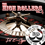 The High Rollers Vol 4 (mixed by DJ E Clyps) (unmixed tracks)