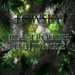 Run Trough The Jungle