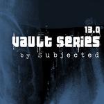 Vault Series 13 0