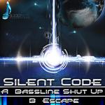 SILENT CODE - Bassline Shut Up (Front Cover)