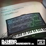 Necessary Ingredients EP 3