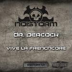 DR PEACOCK/MARCUS DECKS - Vive La Frenchcore (Anthem) (Front Cover)