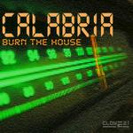 Burn The House