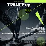 Trance EP 003