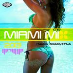 Hi Bias: Miami Mix 2013 House Essentials