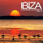 Ibiza Lounge Classics Vol 2