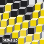 Grime 2 0
