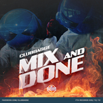 Mix & Done (extended mix)