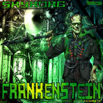 Frankenstein (Are You Ready?)