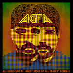 ALL GOOD FUNK ALLIANCE - Jacks Of All Trades (remixed) (Front Cover)