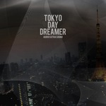 Tokyo Day Dreamer
