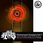 Homeroom Sessions Vol 7 Dennis Frohler Deep Tech Nology (unmixed tracks)
