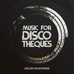 AUXILIARY THA MASTERFADER - Music For Discotheques (Front Cover)
