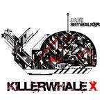Killerwhale X (remixes)