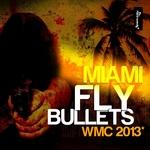 Miami Fly Bullets (WMC 2013)