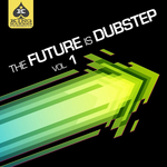 King Makers Presents: The Future Is Dubstep, Volume 1