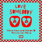 Love Somebody (Rocco Mixes)