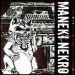 Maneki Nekro EP