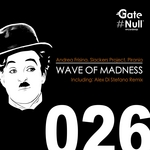 Wave Of Madness