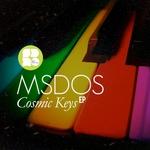MSDOS - Cosmic Keys EP (Front Cover)