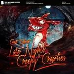 Late Nights & Creepy Crawlies