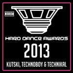 Hard Dance Awards 2013 (mixed by Kutski & Technoboy & Technikal) (unmixed tracks)