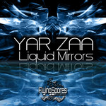 YAR ZAA - Liquid Mirrors (Front Cover)