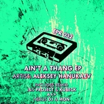 Ain't A Thang EP