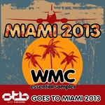 Miami 2013 WMC Essential Sampler (Otb Goes To Miami 2013)