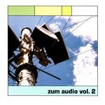 Zum Audio, Vol  2