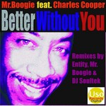 MR BOOGIE feat CHARLES COOPER - Better Without You EP (Front Cover)