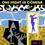 One Night In Cómeme Vol 2