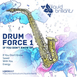 DRUM FORCE 1 - If You Dont Know EP (Front Cover)