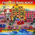 Pearls Of Miami Beach, Volume 5