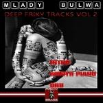 Deep Friky Tracks Vol 2