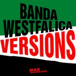 BANDA WESTFALICA - Versions EP (Front Cover)