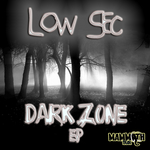 LOW SEC - Dark Zone EP (Front Cover)