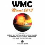 WMC Miami 2013 Fever Sound Records