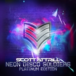 Neon Disco Soldiers Platinum Edition