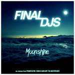 FINAL DJS - Moonshine (Front Cover)