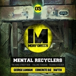 Mental Recyclers