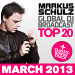Markus Schulz: Global DJ Broadcast Top 20 March 2013
