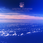 Jump From Stratosphere/Long Way Home