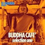 DJ Dharma presents Buddha Cafe Selection 1