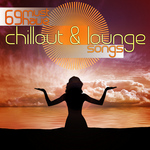 69 Must Have Chillout & Lounge Songs