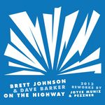 On The Highway 2013 reworks