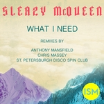 McQUEEN, Sleazy - What I Need (Front Cover)
